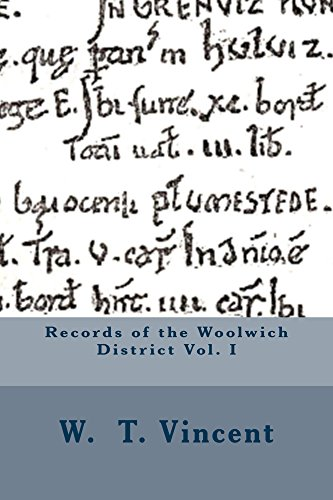 Records of the Woolwich District Vol. I Kindle eBook
