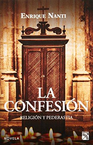 La Confesion. Religion y Pederastia