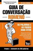 Guía de conversación portugués-rumano y mini diccionario 250 palabras