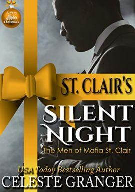St. Clair's Silent Night: The Men of Mafia St. Clair by [Celeste Granger]
