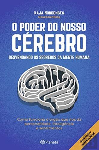 El poder de nuestro cerebro desentrañando los secretos de la mente humana