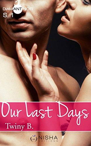 Our Last Days - Saison 1