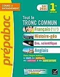 Prépabac Tout le tronc commun 1re générale Bac 2021: nouveau programme de...