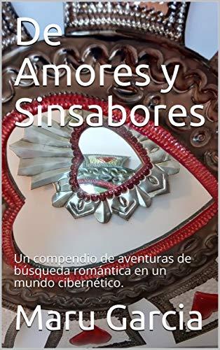 De Amores y Sinsabores de Maru Garcia