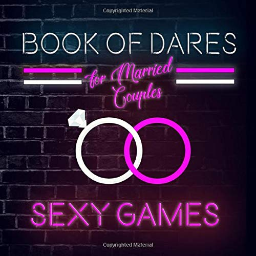 Book of Dares For Married Couples: A Romantic Game for Husbands and...