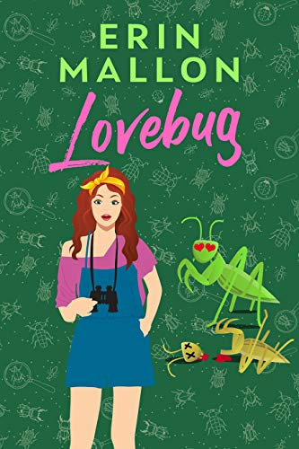 Lovebug (The Natural History Series Book 2) by [Erin Mallon]