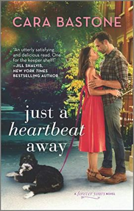 Just a Heartbeat Away (Forever Yours Book 1) by [Cara Bastone]