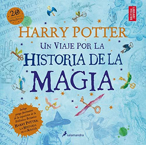 Harry Potter: un viaje por la historia de la magia