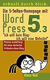 Die 5-Seiten-Homepage mit WordPress 5: 'Ich will kein Blog - Ich will eine Website!' (schnell.durch.blick 2)