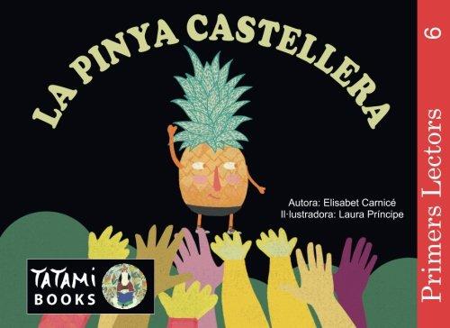 La pinya castellera (lletra d'impremta): Volume 6