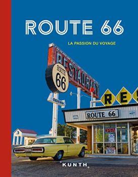 Route 66 : La passion du voyage