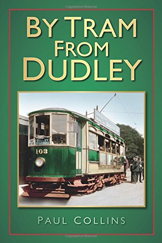 By Tram From Dudley