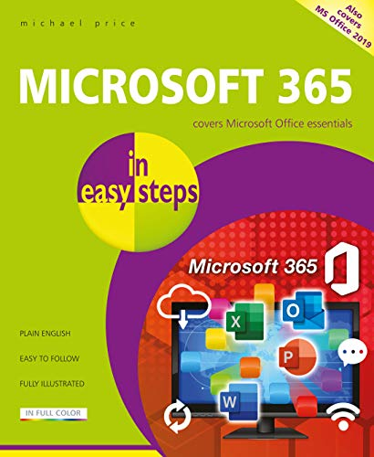 Microsoft 365 in easy steps: Covers Microsoft 365 and Office 2019 Front Cover