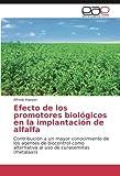 Irigoyen, A: Efecto de los promotores biolgicos en la impla