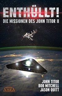 Enthüllt: Die Missionen des John Titor 2