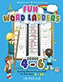 Fun Word Ladders Grades 4-6: Daily Vocabulary Ladders Grade 4 - 6, Spelling Workout Puzzle Book for Kids Ages 9-12 (Vocabulary Builder Workbook for Kids Building Spelling Skills)