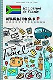 Afrique du Sud Carnet de Voyage: Journal de bord avec guide pour enfants....