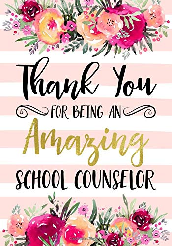 Thank You For Being An Amazing School Counselor: Teacher...