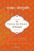 The Yoga Sutras of Patanjali. Classic Text of Fundamental Philosophy of Yoga System