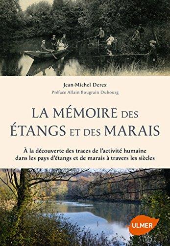 La Mémoire des étangs et des marais