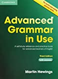Advanced Grammar in Use Book with Answers: A Self-Study Reference and Practice Book for Advanced Learners of English
