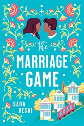 The Marriage Game by [Sara Desai]