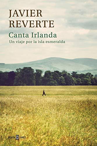 Canta Irlanda: Un viaje por la isla esmeralda (Obras diversas)