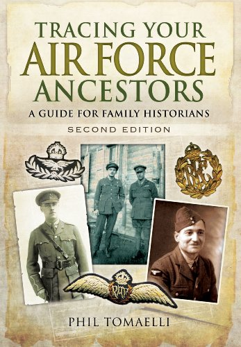 Tracing Your Air Force Ancestors: A Guide for Family Historians