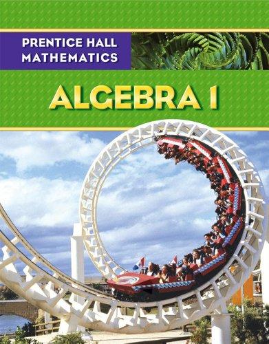 Prentice Hall Mathematics: Algebra 1