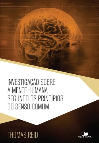 Investigación sobre la mente humana según los principios del sentido común