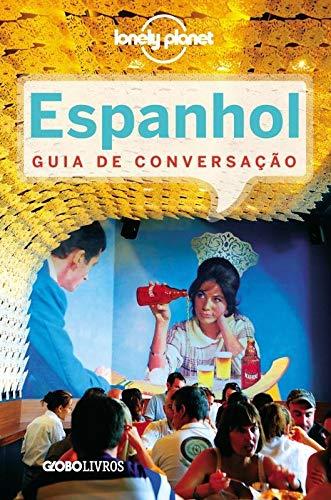Guia de Conversação Lonely Planet. Espanhol