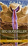 Bed Bugs Killer: The Go-to-Guide for Bed Bugs Treatment, Bed Bugs Traps, Bed Bugs Mattress Cover