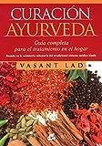 Curación Ayurveda: Guía completa para el tratamiento en el...