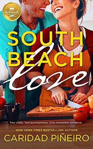 South Beach Love: A feel-good romance from Hallmark Publishing by [Caridad Pineiro]