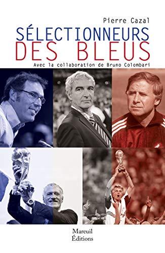 Selectionneurs des bleus par [Pierre Cazal]