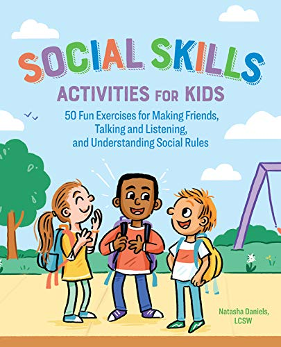 Social Skills Activities for Kids: 50 Fun Exercises for...