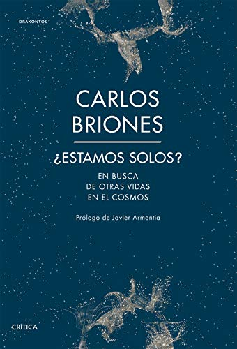 ¿Estamos solos?: En busca de otras vidas en el Cosmos (Drakontos)