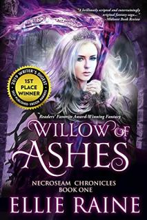 Willow of Ashes: An Epic Fantasy Adventure (NecroSeam Chronicles Book 1) by [Ellie Raine]