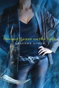 Second Grave on the Left (Charley Davidson Book 2) by [Darynda Jones]