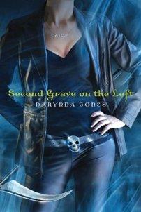 Second Grave on the Left (Charley Davidson Book 2) by [Darynda Jones]
