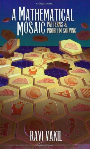 A Mathematical Mosaic: Patterns & Problem Solving