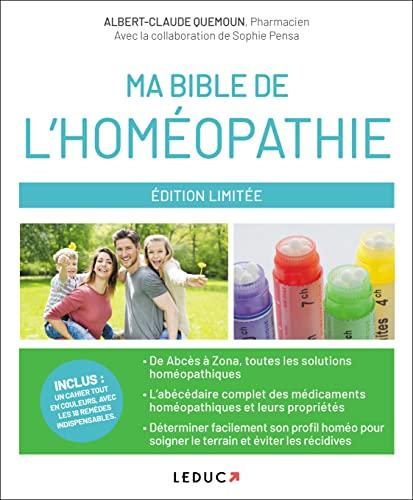 Ma bible de l'homéopathie: De Abcès à...