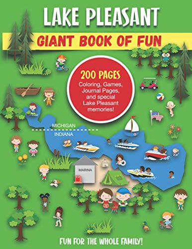 Lake Pleasant Giant Book of Fun: Coloring, Games, Journal Pages, and special Lake Pleasant memories!