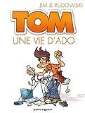 Tom - Tome 01: Une vie d'ado