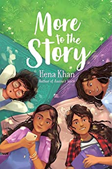 More to the Story by [Hena Khan]