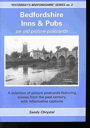 Bedfordshire Inns and Pubs on Old Picture Postcards (Yesterday's Bedfordshire)