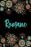 Romane: Carnet de notes 15,24 x 22,86 cm | Prénom personnalisé Romane| Cadeau...
