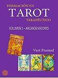 FORMACIÓN EN TAROT TERAPÉUTICO - Volumen 1 - ARCANOS MAYORES (Spanish Edition)