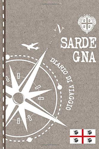 Sardegna Diario di Viaggio: Journal dotted A5 per Scrivere Appunti, Disegnare, Ricordi, Quaderno da Disegno, Dot Grid Giornalino, Bucket List  Libro Attivit per Viaggi e Vacanze Viaggiatore