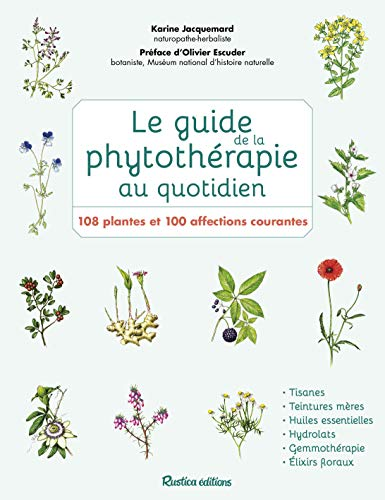 Le guide de la phytothérapie au quotidien